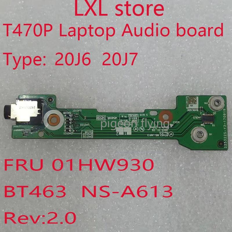 T470P الصوت مجلس ل ثينك باد T470P محمول 20J6 20J7 الصوت مجلس FRU 01HW930 BT463 NS-A613 Rev:2.0 100% اختبار موافق