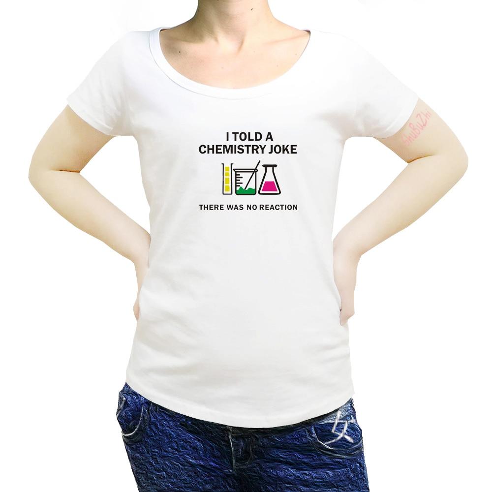 Ciencia dije una broma química allí Popular Tagless camiseta mujeres algodón camisetas M-3XL envío gratis sbz8313