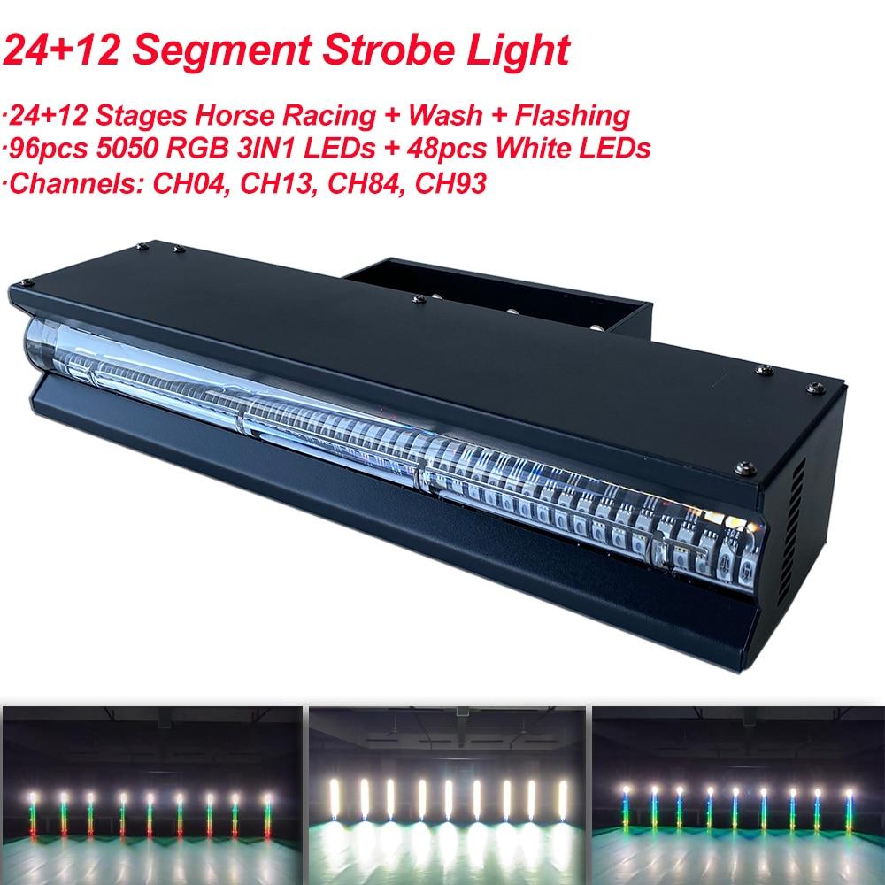 24+12 Segment Strobe Light 96pcs 5050 RGB 3IN1 LEDs And 48pcs White LEDs Horse Racing Flashing Bar Light For DJ Stage Lighting
