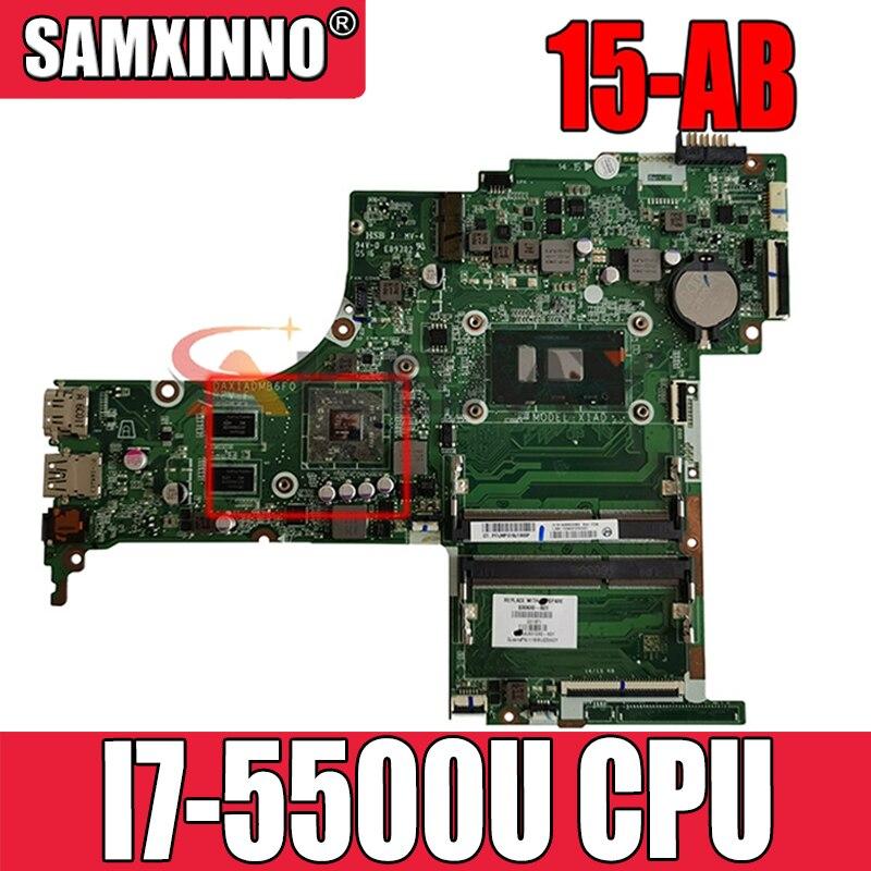 ل HP 15-AB اللوحة المحمول 809045-601 809045-501 809045-001 مع I7-5500U DAX12AMB6D0 اللوحة الأم N16S-GT-S-A2 100% اختبارها