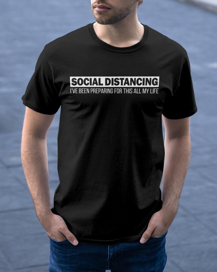 Social distancing ive sido preparando para thes toda a minha vida anti-social introvertido t camisa de alta qualidade topos masculinos streetwear t