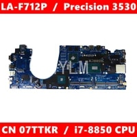 cn 07ttkr ddp80 la f712p i7 8850 cpu mainboard for dell precision 3530 cn 7ttkr laptop motherboard 100 tested working well