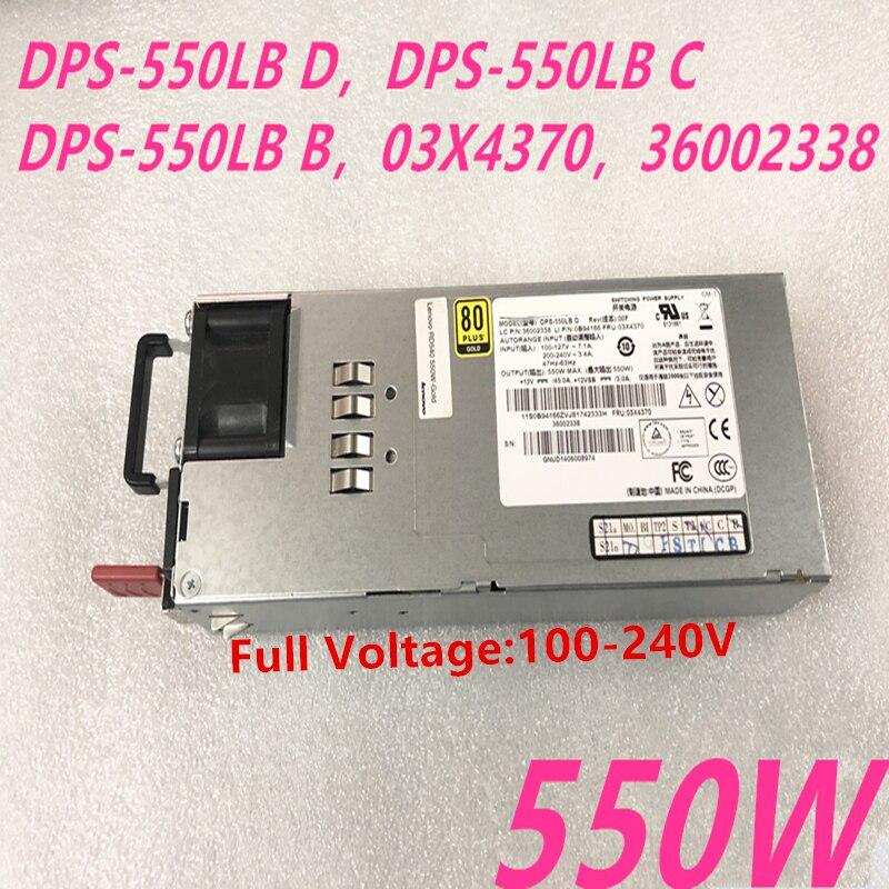 Nueva PSU para Lenovo RD540 640, 630, 440, 430, 340, 330, 550W fuente de alimentación DPS-550LB D DPS-550LB C DPS-550LB B 03X4370 DPS-550LB un