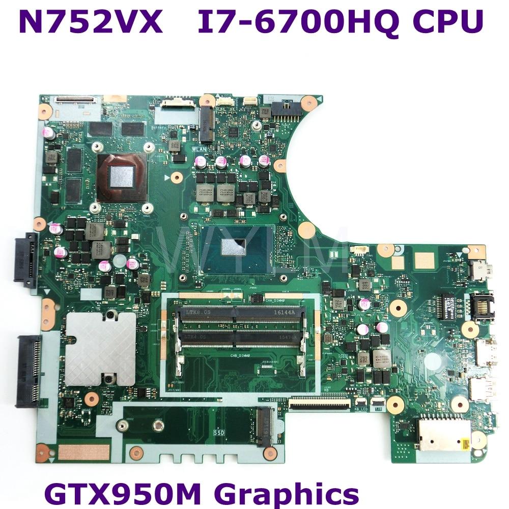N752VX MB._ 0M/I7-6700HQ/AS GTX950M N16P-GT-A2 اللوحة الرئيسية REV 2.0 ل Asus N752V N752VX المحمول اللوحة DDR4 RAM 100% اختبارها