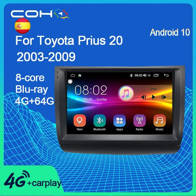 COHO-راديو السيارة Android 2003 ، ثماني النواة ، نظام تحديد المواقع العالمي (Gps) ، مشغل وسائط ، لسيارة Toyota Prius 20 (2009-10.0) ، 6 جيجابايت ، 128 جيجابايت