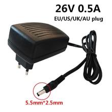 26V 500mA 0.5A Universal Power Supply Wall Adapter AC 110V 220V to DC 26 Volt Converter 5.5mm*2.5mm