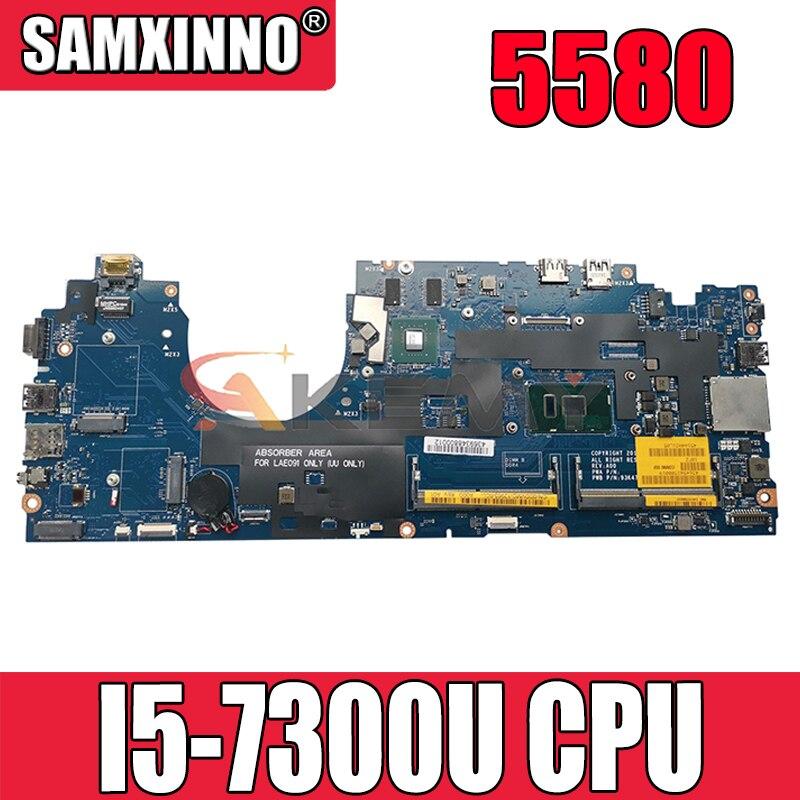 Akemy CDM80 LA-E092P لأجهزة الكمبيوتر المحمول Dell Latitude 5580 اللوحة الأم I5-7300U CN-07RD9D 7RD9D اللوحة الرئيسية 100% اختبارها