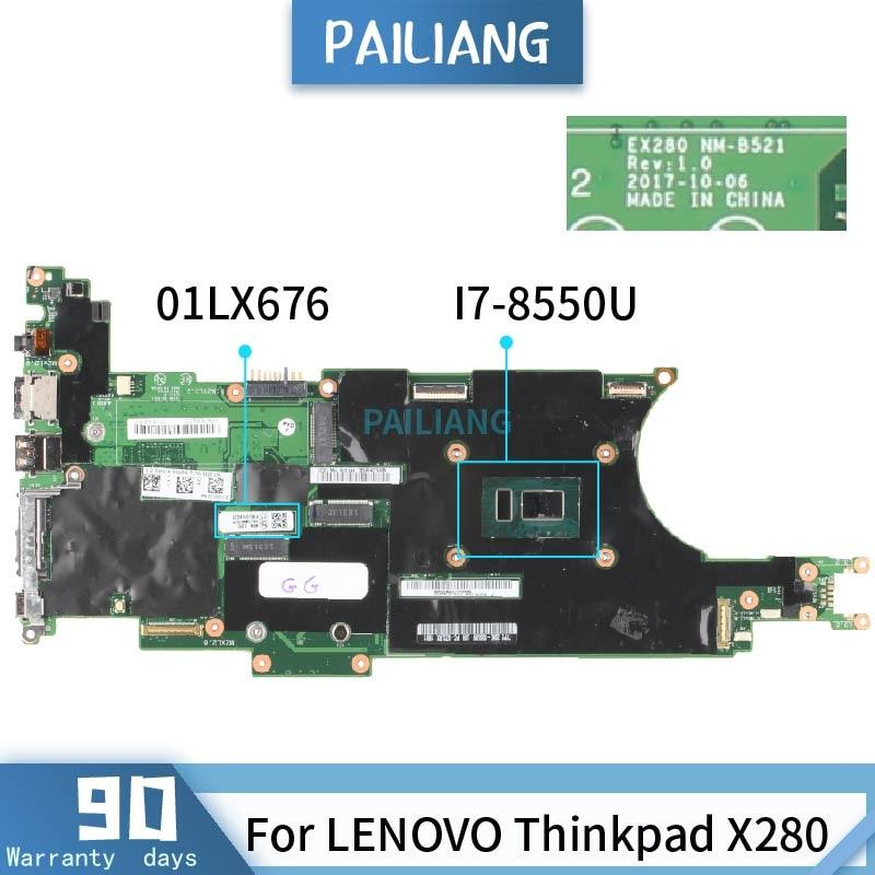 PAILIANG اللوحة لابتوب لينوفو ثينك باد X280 اللوحة NM-B521 01LX676 SR3LC I7-8550U tesed DDR4