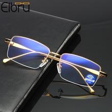 Elbru Anti-blau Licht Lesebrille Metall Vergrößerungs Brillen Männer Frauen Halb Rahmen Optische Gläser + 0 1,0 1,5 2,0 2,5 3 3,5 4,0