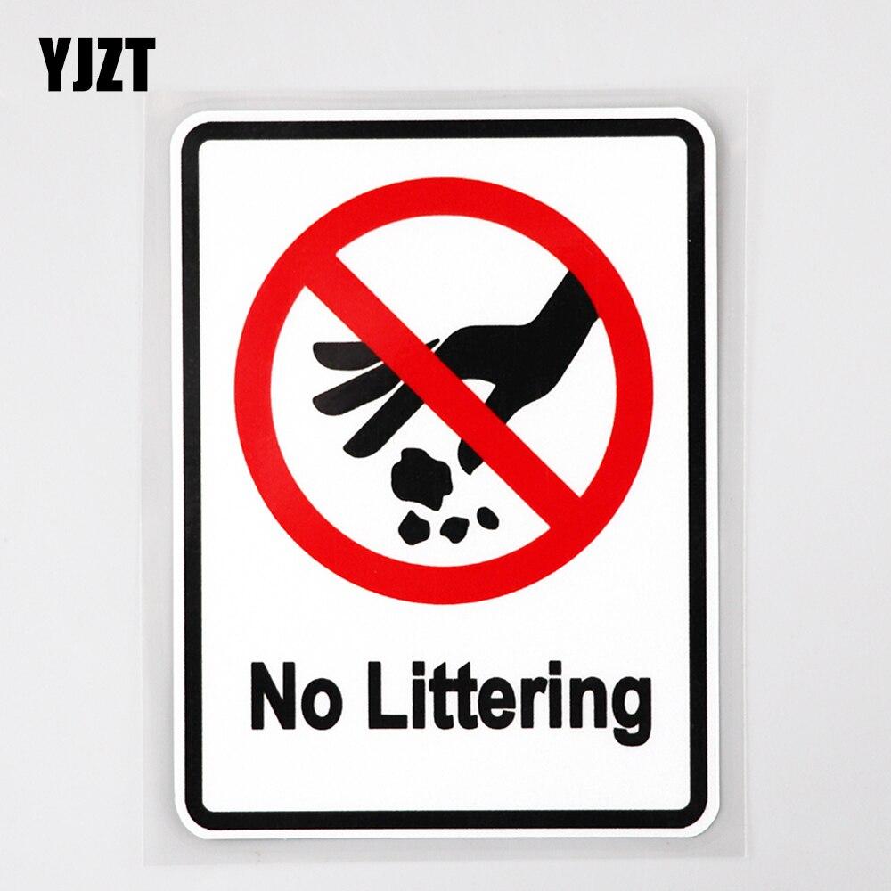 YJZT 8.6CM×11.6CM Car Sticker Warning No Littering Fun PVC Decal 12C-0588