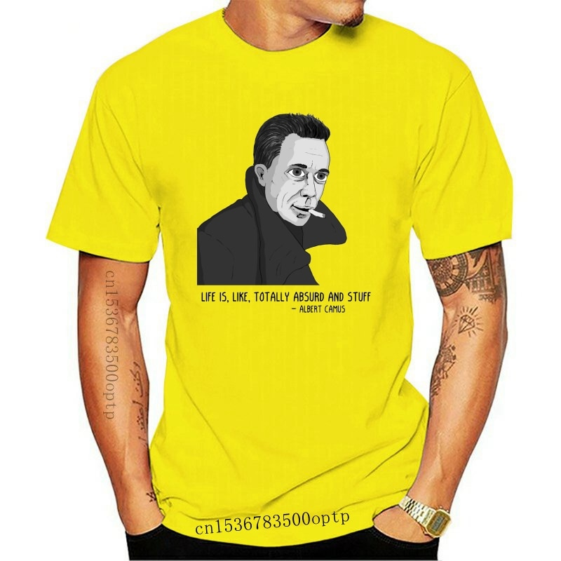 New Camus BW T Shirt Life is like totally absurd and stuff Nihilist Nihilism Existential Existentialist Existentialism