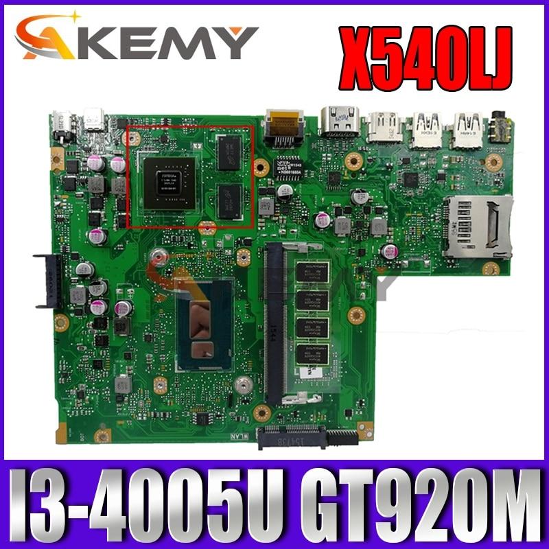 Akemy X540LJ اللوحة لابتوب ASUS VivoBook F540LJ F540LA A540LJ A540L اللوحة الأصلية 4GB-RAM I3-4005U GT920M