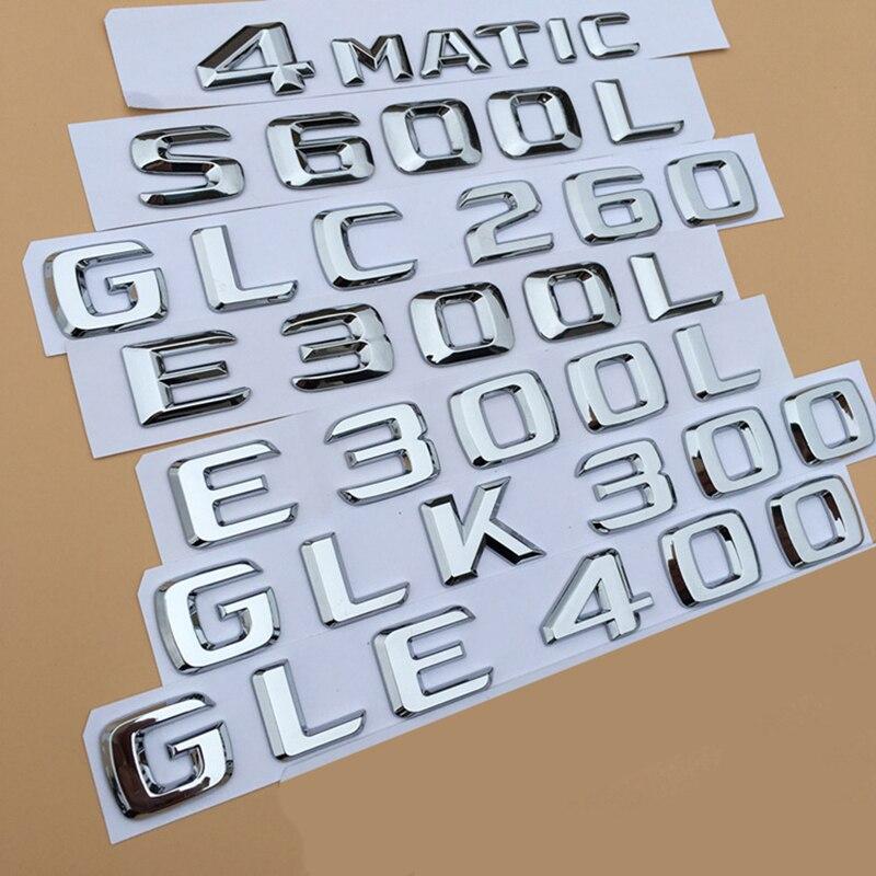 Emblema de número de letra cromada para Mercedes Benz A C E S CLA CLE CLS GLA GLC GLS estilo de coche etiqueta engomada del nombre del modelo del maletero