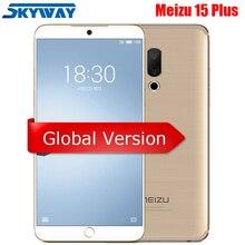 "Original Meizu 15 Plus 4G LTE 6GB 64GB Exynos 8895 Octa Core 5.95 ""2560x1440P empreinte digitale chargeur rapide téléphone intelligent"