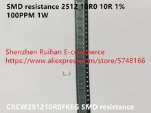 Original nouveau 100% CRCW251210R0FKEG SMD résistance 2512 10R0 10R 1% 100PPM 1W (Inducteur)