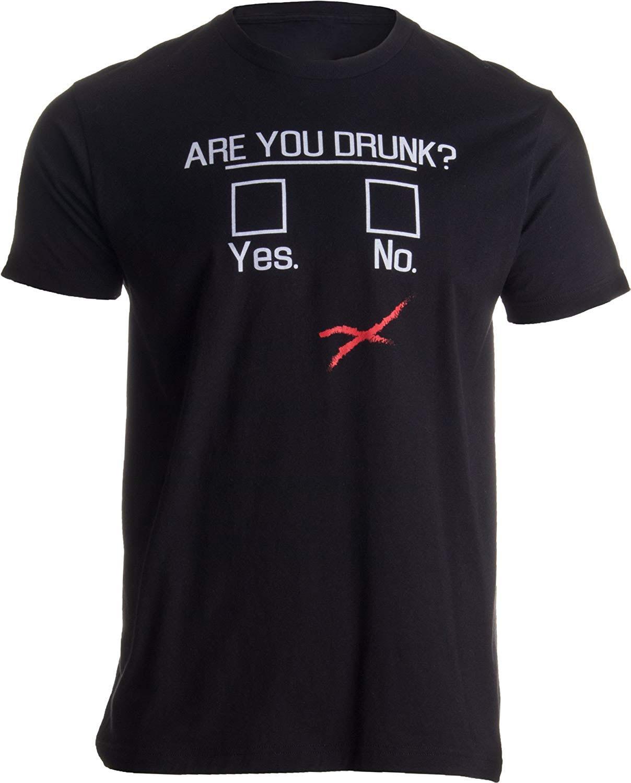 ¿Estás borracho? Divertida bebida de cerveza, fiesta de Bar Humor mordaza regalo Unisex camiseta hombres mujeres camiseta de alta calidad