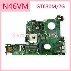 N46VM GT630M/2G N13P-GL-A1 REV2.1 mainboard Para ASUS N46V N46VM N46VZ N46VB HM76 SLJ8E DDR3 Laptop motherboard PLACA PRINCIPAL