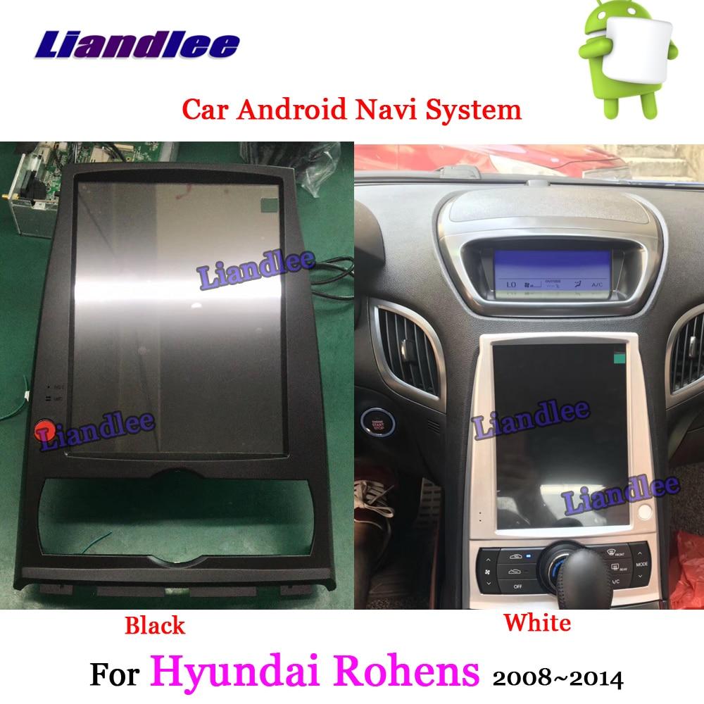 Liandlee Android para Rohens Hyundai 2008 ~ 2014 Radio Estéreo Carplay aparcamiento Cámara TV BT Wifi USB GPS Navi navegación Multimedia