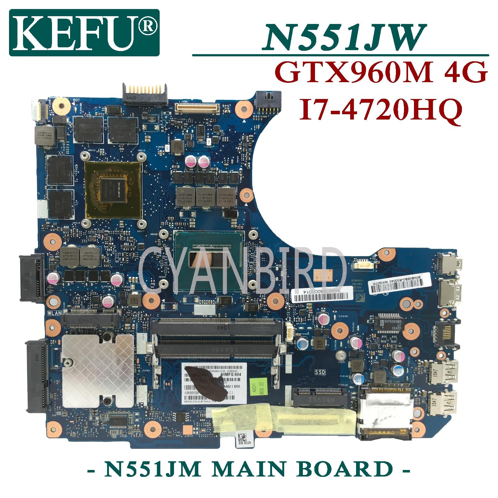 KEFU N551JM اللوحة الأصلية ل ASUS N551JW G551JW G551JM G551J N551J مع I7-4710HQ GTX860M-4GB اللوحة المحمول
