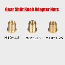 3pcs/set M10x1.25 & M10x1.5 & M8x1.25 Kit Car Auto Gear Shift Knob Thread Screw Adapter Nuts Insert