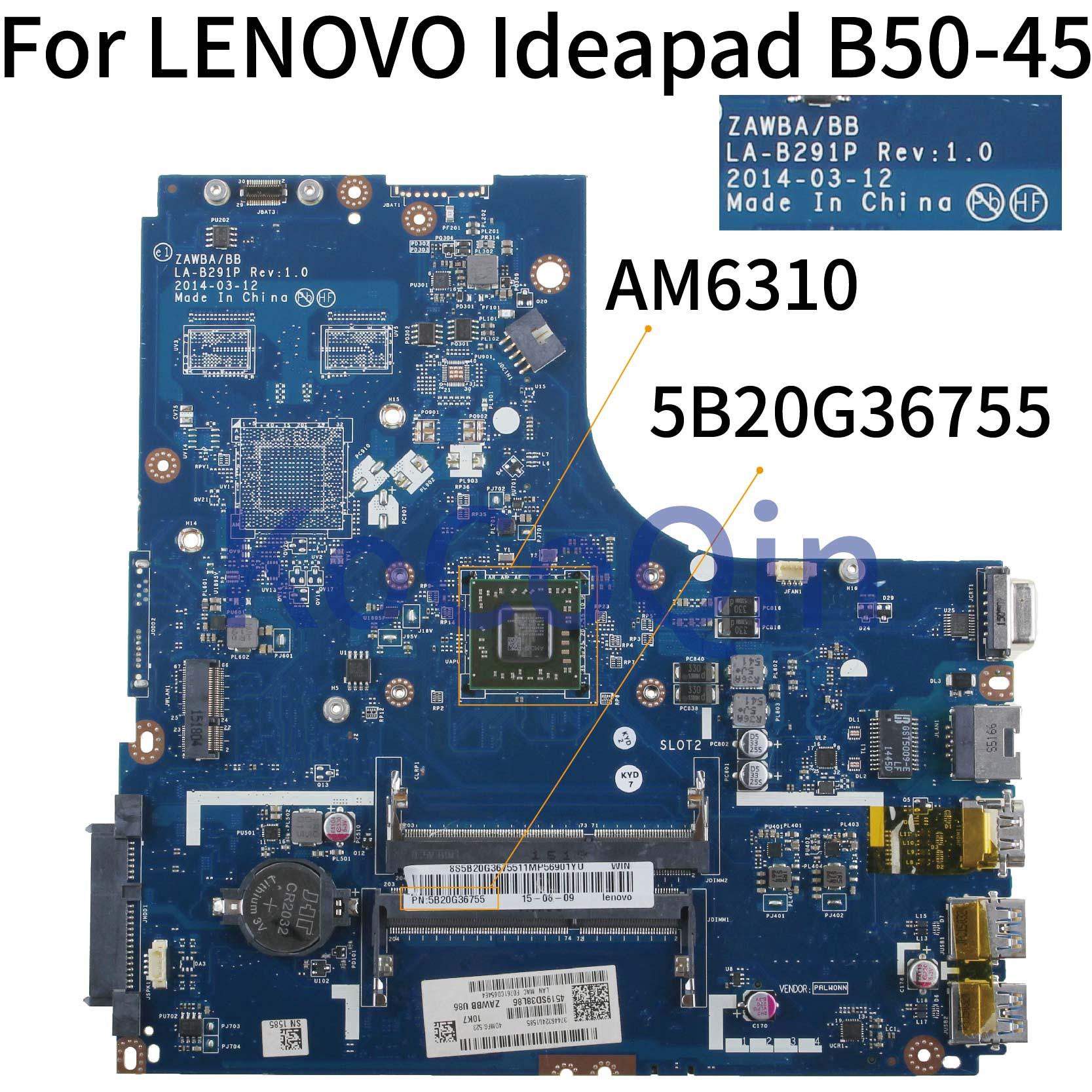KoCoQin Laptop motherboard For LENOVO Ideapad B50-45 A6-6310 AM6310 Mainboard ZAWBA/BB LA-B291P 5B20G36755