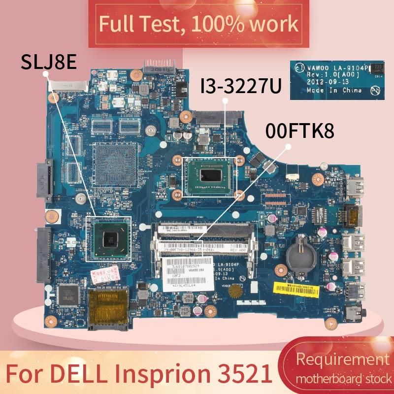 Placa-mãe para notebook, teste completo, dell, insprion 3521 mbps, 100% ftk8 sr0xf
