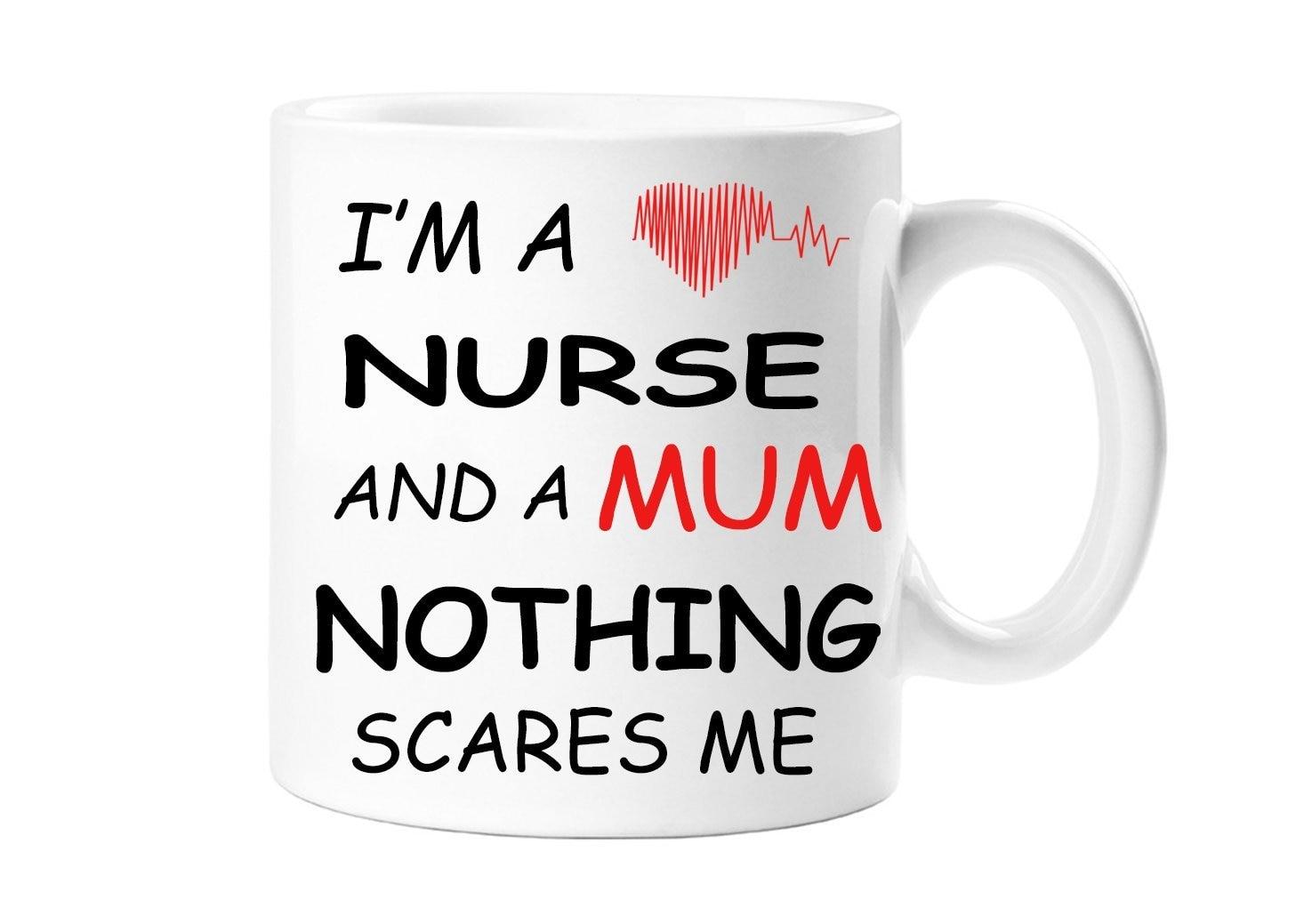 Soy enfermera y mamá nada Me asusta enfermera madre novedad madres día cumpleaños navidad regalo