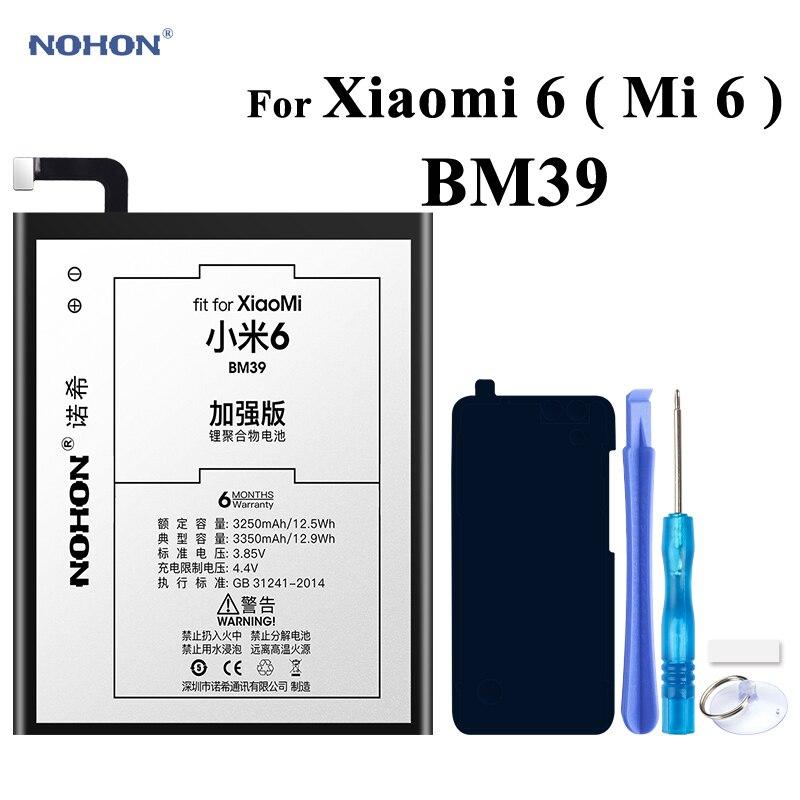 Nohon Battery For XiaoMi 6 BM39 Mi6 / Xiao Mi 6 Bateria 3350mAh Phone High Real Capacity Li-polymer Batteries Free Tools Package