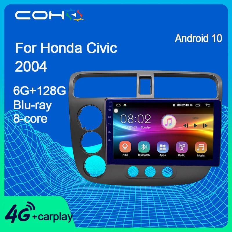 COHO For Honda Civic 2004 Android 10.0 Octa Core 6+128G Car Multimedia Player Gps Navigation Autorad