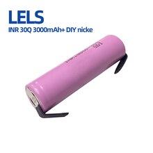 LELS 100% Оригинал 3,7 в INR 18650 30Q 3000 мАч перезаряжаемые батареи для 18650 батареи с высоким разрядом + DIY nicke