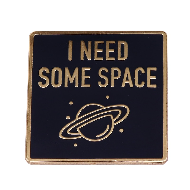 I Need Some Space Planet Brooch Tumblr Enamel Pin Funny Universe Social Humor Badge