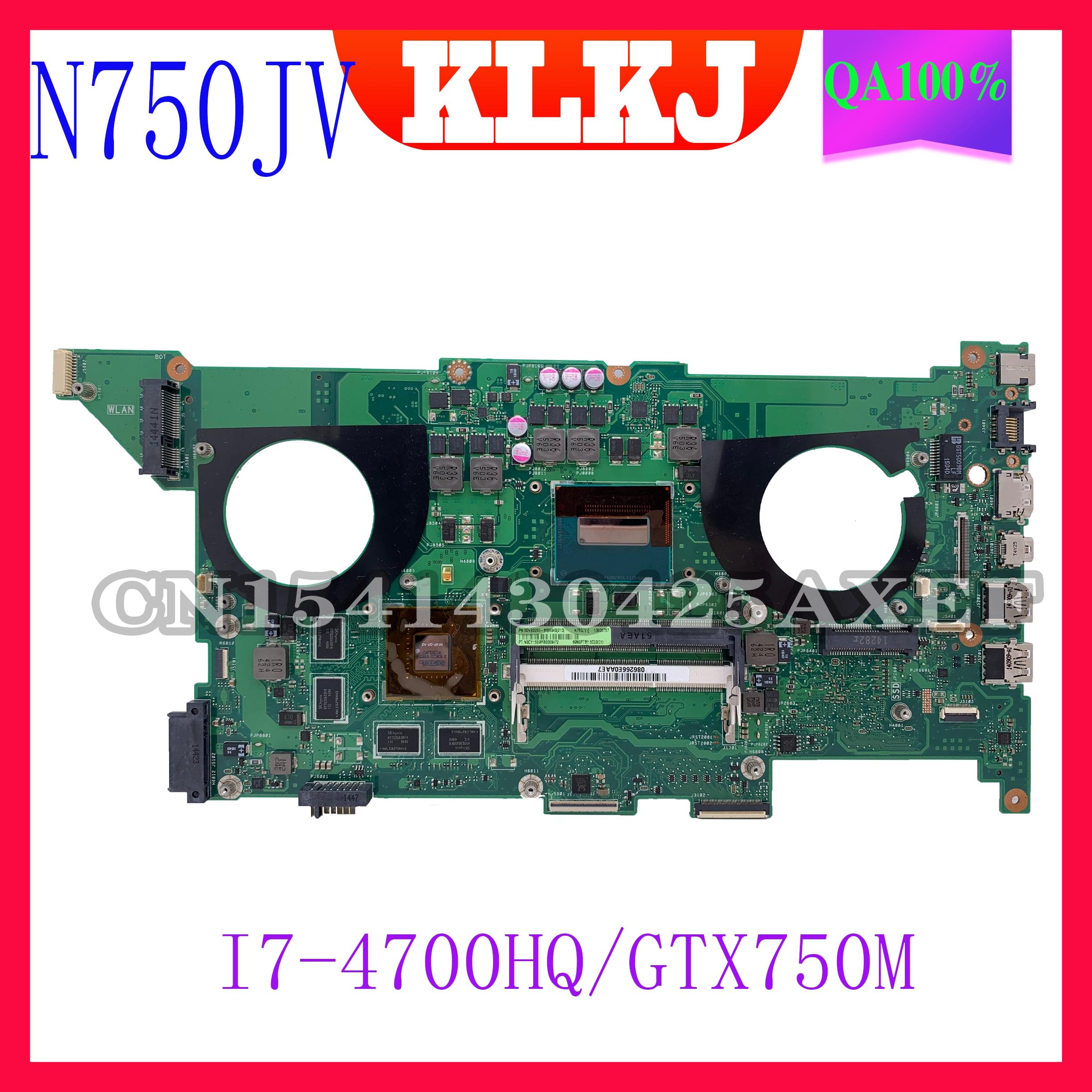 Dinzi N750JV ASUS N750J N750JV N750JK I7-4700HQ CPU GTX750M الكمبيوتر المحمول اللوحة ASUS N750JV اللوحة الرئيسية اختبار 100% OK