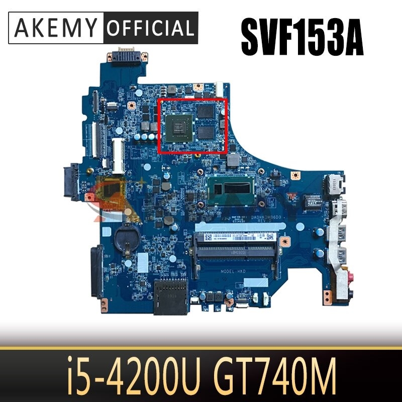 لسوني SVF153 SVF153A SVF153A1YM SVF153A1QT اللوحة المحمول DA0HKDMB6D0 مع i5-4200U GT740M 100% العمل A1987126A
