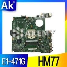 E1-471G DAZQSAMB6E1 motherboard for ACER Aspire E1-431 E1-471 V3-471 laptop motherboard HM77 original Test motherboard