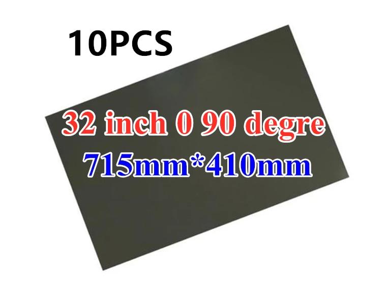 10 Uds nuevo Monitor LCD de 32 pulgadas 32 pulgadas 90 0 grados 715MM * 410MM lámina polarizada hojas para Samsung/LG TFT LCD LED TV