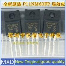 5 шт./лот новая Оригинальная полевая трубка P11NM60FP STP11NM60FP 11A600V хорошее качество Интегральные схемы      АлиЭкспресс