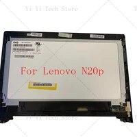 11 6 inch original for lenovo chromebook n20p lcd full screen assembly w digitizer 5d10g15045