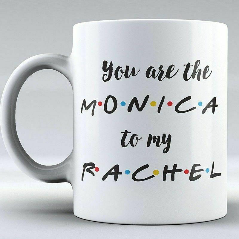 Taza de programa de televisión FRIENDS Youre The Monica To My Rachel