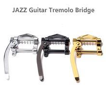 Flanger Jazz guitare électrique trémolo barre pont unité Vibrato pont en alliage de zinc pour Tele SG LP ETC ES335 guitare pièces accessoires