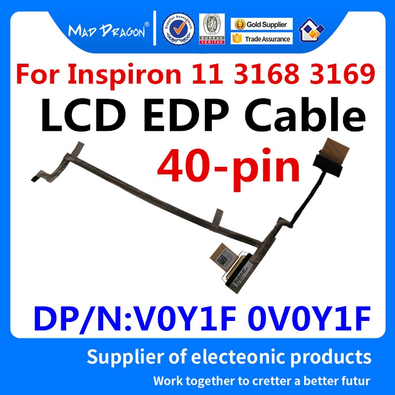 LOUCO DRAGÃO Marca novo laptop LCD LVDS cabo de Vídeo 11 EDP LCD Tv a Cabo para Dell Inspiron 3168 3169 V0Y1F 0V0Y1F 450.06Q02.2011 40-pin