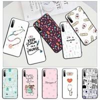 nurse medical medicine black matte mobile phone case for huawei y6 y7 y9 prime 2019 y9s mate 10 20 40 pro lite nova 5t cover