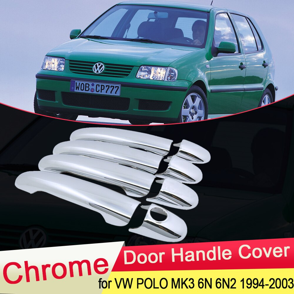 Para Volkswagen VW POLO MK3 6N 6N2 1994 ~ 2003 Chrome Maçaneta Tampa Trim Catch Conjunto Carro Styling Acessórios 1995 1996 1997 1998