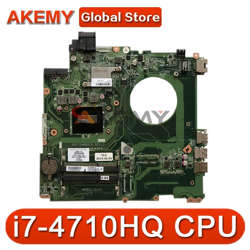 ل HP Envy 15-K 15-K081NR اللوحة الأم للكمبيوتر المحمول مع i7-4710HQ وحدة المعالجة المركزية 763585-501 763585-001 DAY33AMB6C0 MB 100% اختبار سريع السفينة