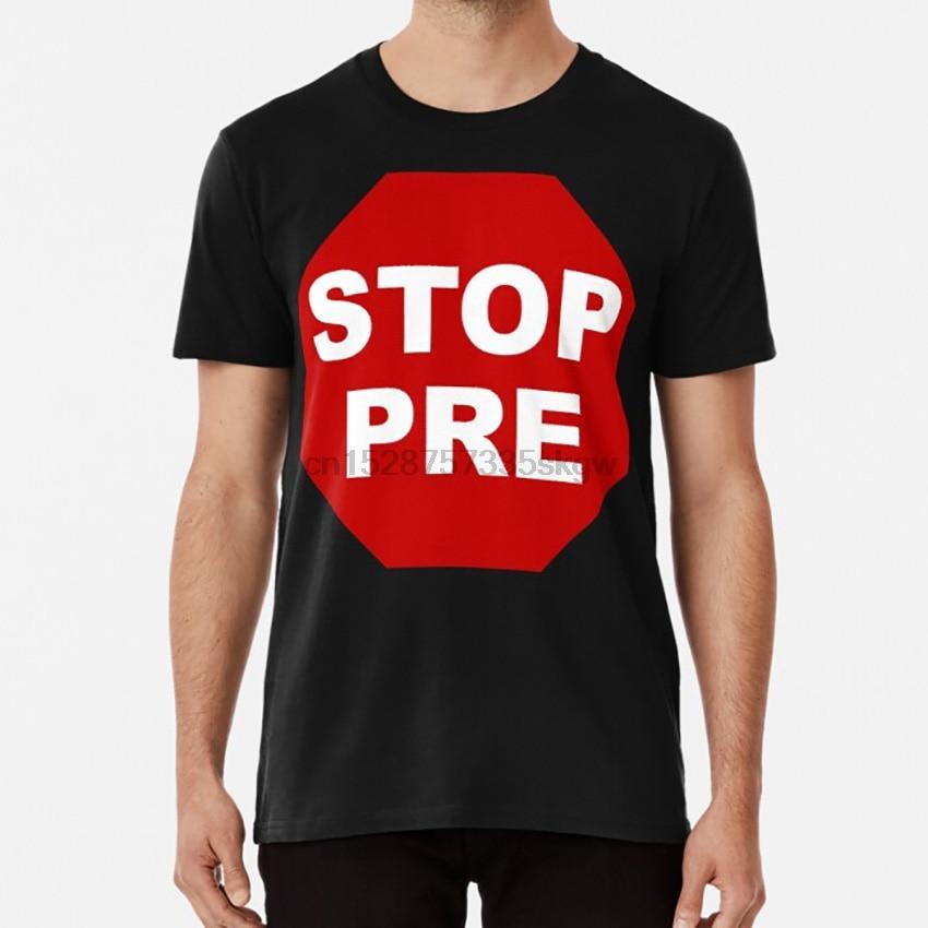 Stop Pre T shirt prefontaine pre oregon running run runner marathon