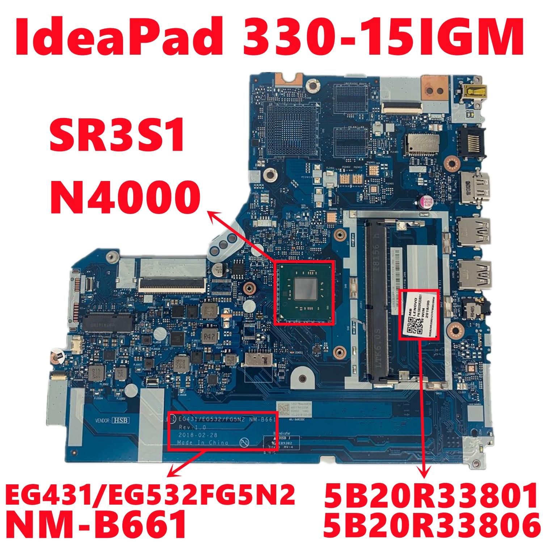 5B20R33801 5B20R33806 لينوفو ايديا باد 330-15IGM اللوحة المحمول EG431/eg55n2 NM-B661 مع SR3S1 N4000 اختبار كامل موافق