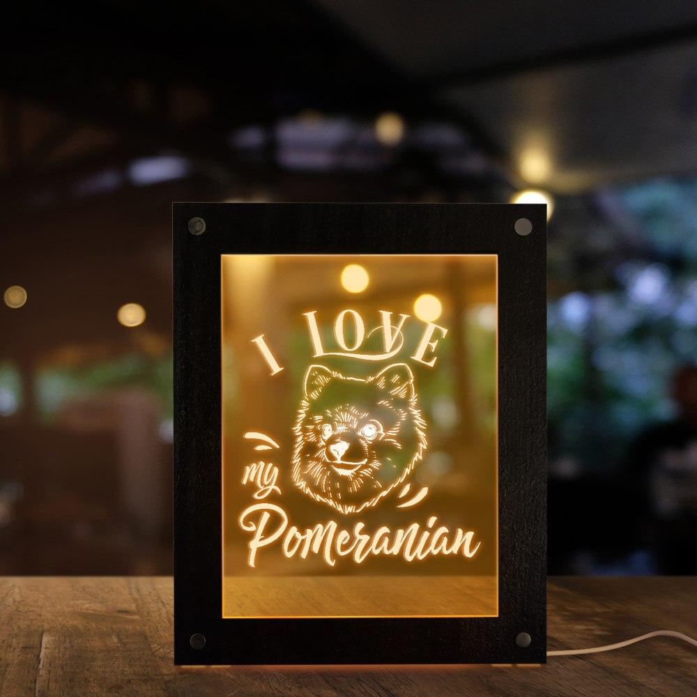 Me encanta mi Pomerania perro iluminación Led marco de fotos Deutscher Spitz Zwergspitz Pom Zwers Tumbleweed cachorro moderna LED lámpara de escritorio