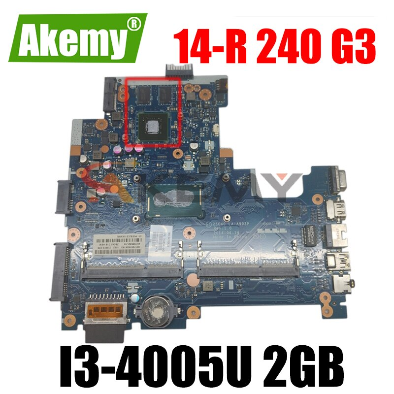 100% العمل hp 14-r 240 G3 اللوحة i3-4005u 2GB ZS040 LA-A993P اللوحة 755832-501 755832-001 755832-601 مع الجرافيك