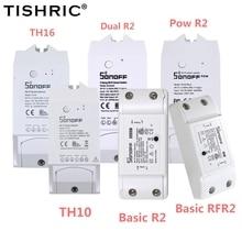 Интеллектуальный выключатель света SONOFF Basic R2/TH10/TH16/DUAL/POW R2/основные РЧ смарт Беспроводной переключатель светильник таймер 220 переключатель Wi Fi Модуль Автоматизации умного дома