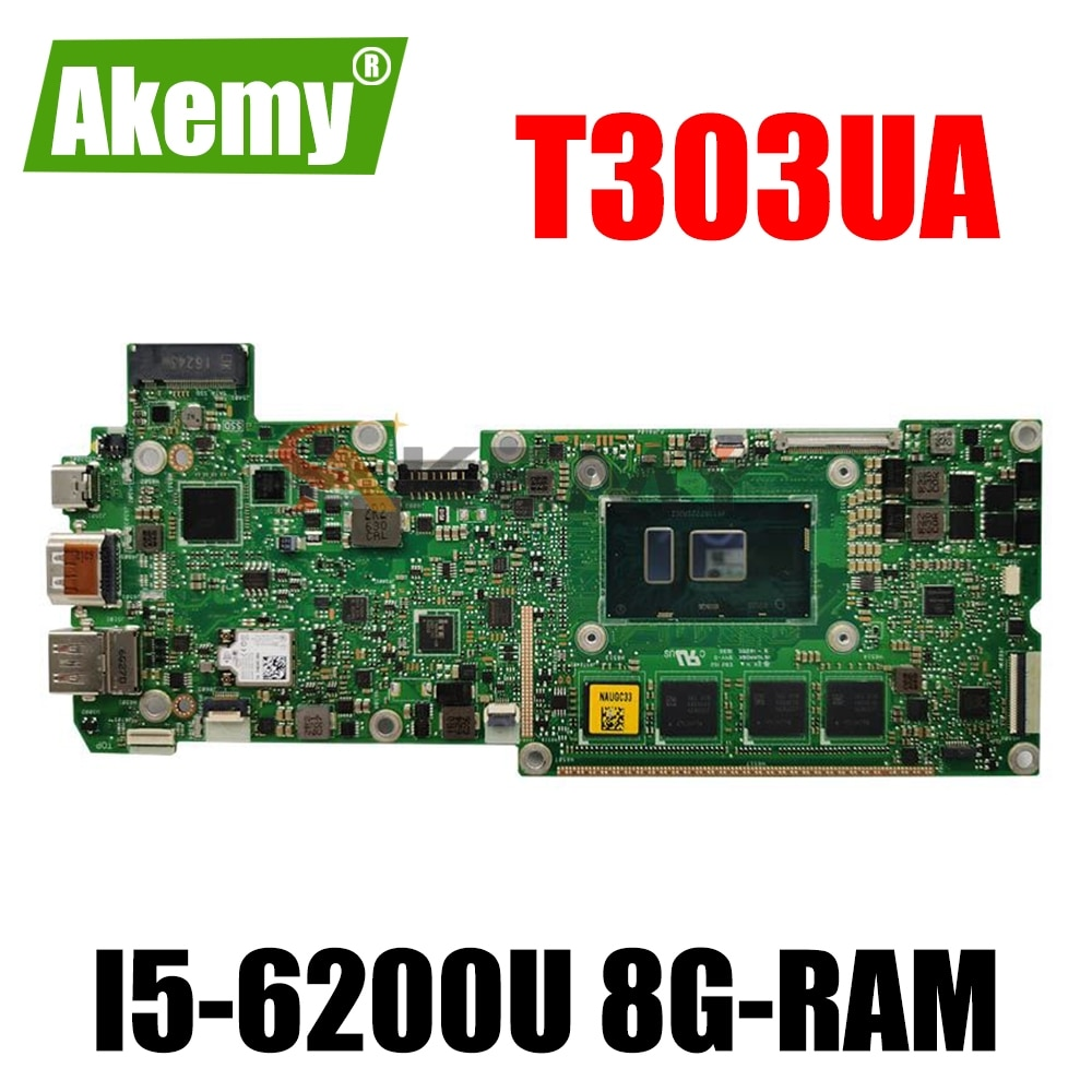 Akemy جديد T303UA اللوحة الرئيسية ل ASUS T303UA T303UA Laotop اللوحة الأم ث/I5-6200U 8G-RAM