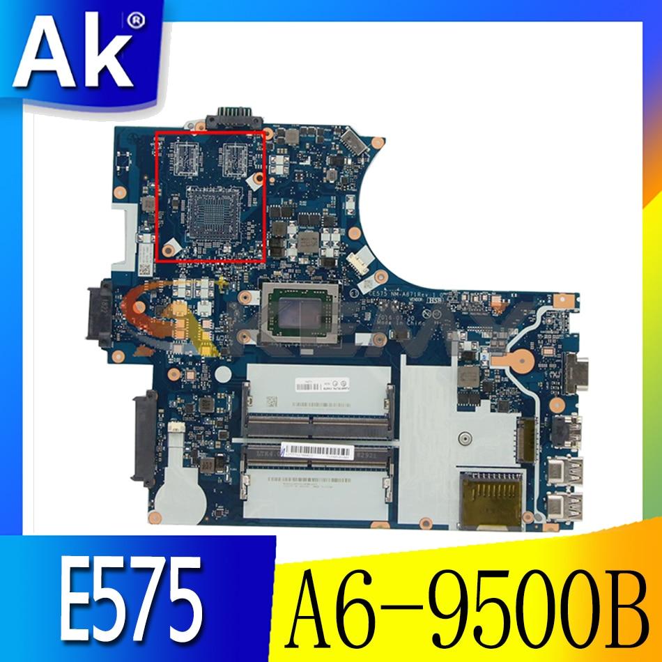 Akemy لينوفو ثينك باد E575 اللوحة الأم العلامة التجارية الجديدة CE575 NM-A871 وحدة المعالجة المركزية A6-9500B DDR4 100% اختبار العمل FRU 01HW709 01HW710